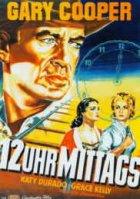 Zwölf Uhr mittags - Plakat zum Film