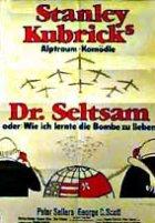 Dr. Seltsam oder Wie ich lernte, die Bombe zu lieben - Plakat zum Film