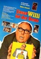 Unser Willi ist der Beste - Plakat zum Film