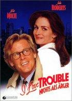 I Love Trouble - Nichts als Ärger - Plakat zum Film