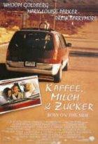 Kaffee, Milch und Zucker - Plakat zum Film