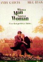 When A Man Loves A Woman - Eine fast perfekte Liebe - Plakat zum Film