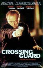 Crossing Guard - Es geschah auf offener Straße - Plakat zum Film