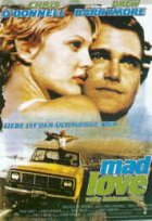 Mad Love - Volle Leidenschaft - Plakat zum Film