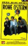 Rohe Ostern - Keine Panik, nix passiert - Plakat zum Film