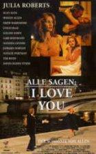 Alle sagen: I Love You - Plakat zum Film