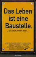 Das Leben ist eine Baustelle - Plakat zum Film