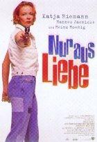 Nur aus Liebe - Plakat zum Film