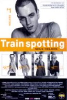 Trainspotting - Neue Helden - Plakat zum Film