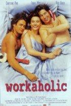 Workaholic - Plakat zum Film