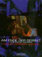 Am Ende der Gewalt - Plakat zum Film