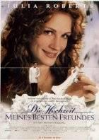 Die Hochzeit meines besten Freundes - Plakat zum Film