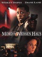 Mord im Weißen Haus - Plakat zum Film