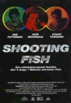 Shooting Fish - Plakat zum Film