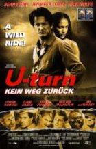 U-Turn - Kein Weg zurück - Plakat zum Film