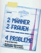 Zwei Männer - Zwei Frauen - Vier Probleme!? - Plakat zum Film