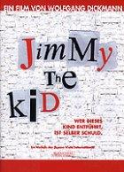 Jimmy The Kid - Plakat zum Film