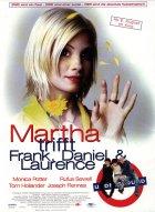 Martha trifft Frank, Daniel und Laurence - Plakat zum Film
