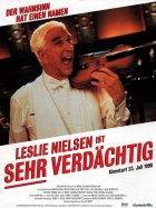 Leslie Nielsen ist sehr verdächtig - Plakat zum Film