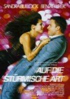 Auf die stürmische Art - Plakat zum Film