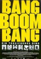 Bang Boom Bang - Ein todsicheres Ding - Plakat zum Film