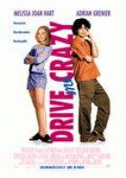 Drive Me Crazy - Plakat zum Film