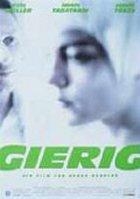 Gierig - Plakat zum Film