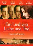 Ein Lied von Liebe und Tod - Gloomy Sunday - Plakat zum Film