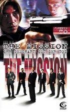 The Mission - Ihr Geschäft ist der Tod - Plakat zum Film