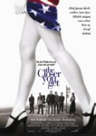 The Closer You Get - Plakat zum Film