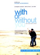 With Or Without You - Plakat zum Film