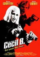 Cecil B. - Plakat zum Film
