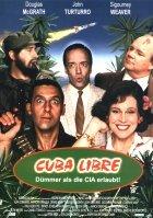 Cuba Libre - Dümmer als der CIA erlaubt - Plakat zum Film