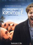 Die Einsamkeit der Krokodile - Plakat zum Film