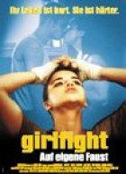 Girlfight - Auf eigene Faust - Plakat zum Film