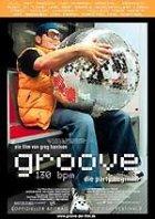Groove - 130 bpm - Plakat zum Film