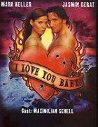 I Love You, Baby - Plakat zum Film