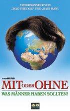Mit oder ohne - Was Männer haben sollten - Plakat zum Film
