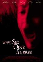 Sex oder stirb - Plakat zum Film
