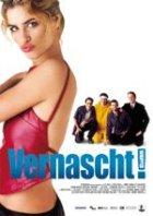 Vernascht! - Plakat zum Film