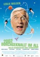 2002 - Durchgeknallt im All - Plakat zum Film