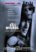 Exit Wounds - Die Copjäger - Plakat zum Film