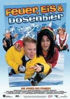 Feuer, Eis und Dosenbier - Plakat zum Film