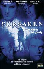 The Forsaken - Die Nacht ist gierig - Plakat zum Film