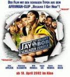 Jay und Silent Bob schlagen zurück - Plakat zum Film