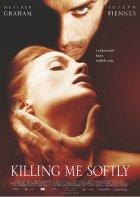 Killing Me Softly - Plakat zum Film