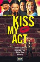 Kiss My Act - Plakat zum Film