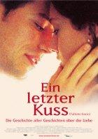 Ein letzter Kuss - Plakat zum Film