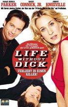 Life Without Dick - Verliebt in einen Killer - Plakat zum Film