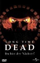 Long Time Dead - du bist der Nächste! - Plakat zum Film